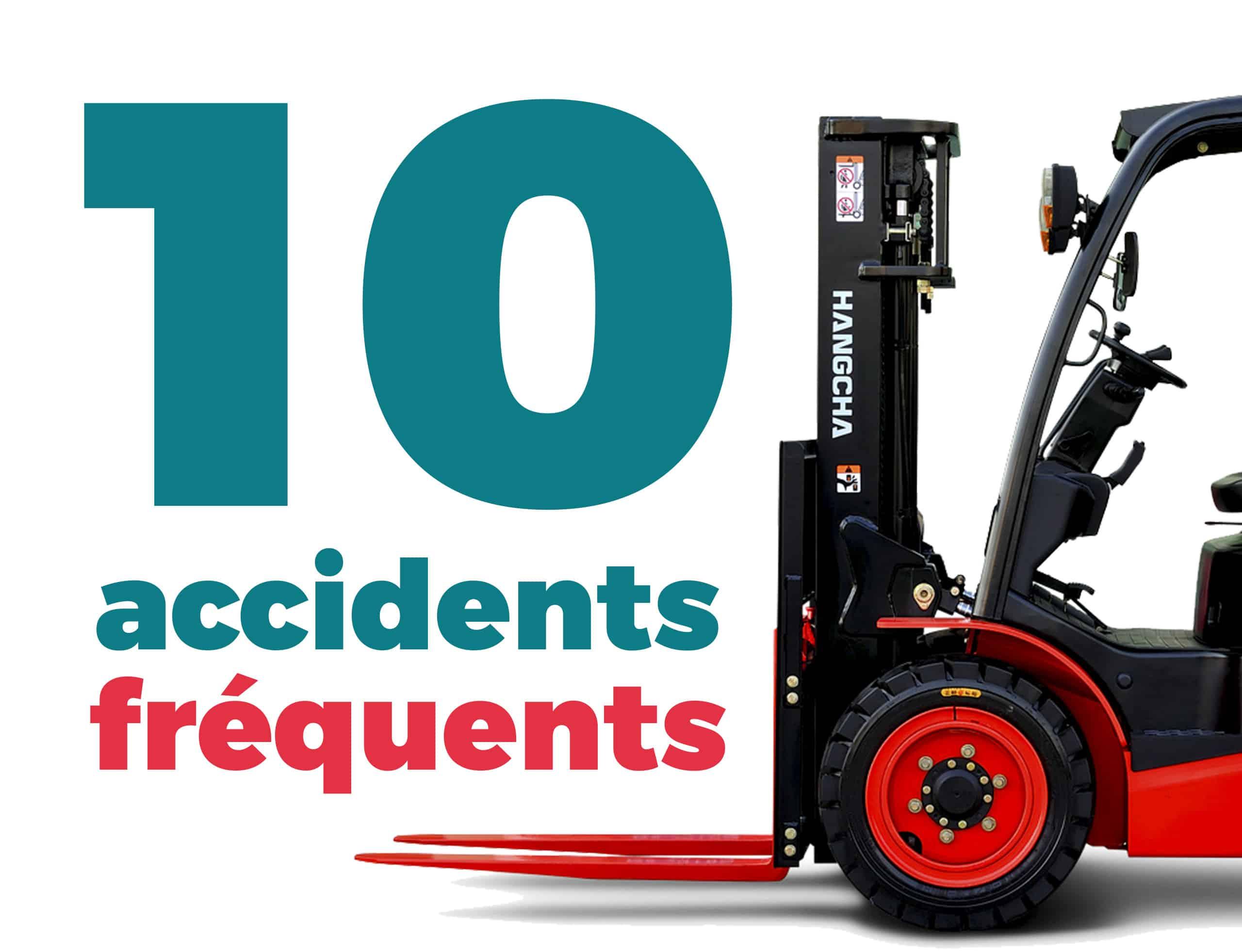Les 10 accidents les plus fréquents en chariot élévateur