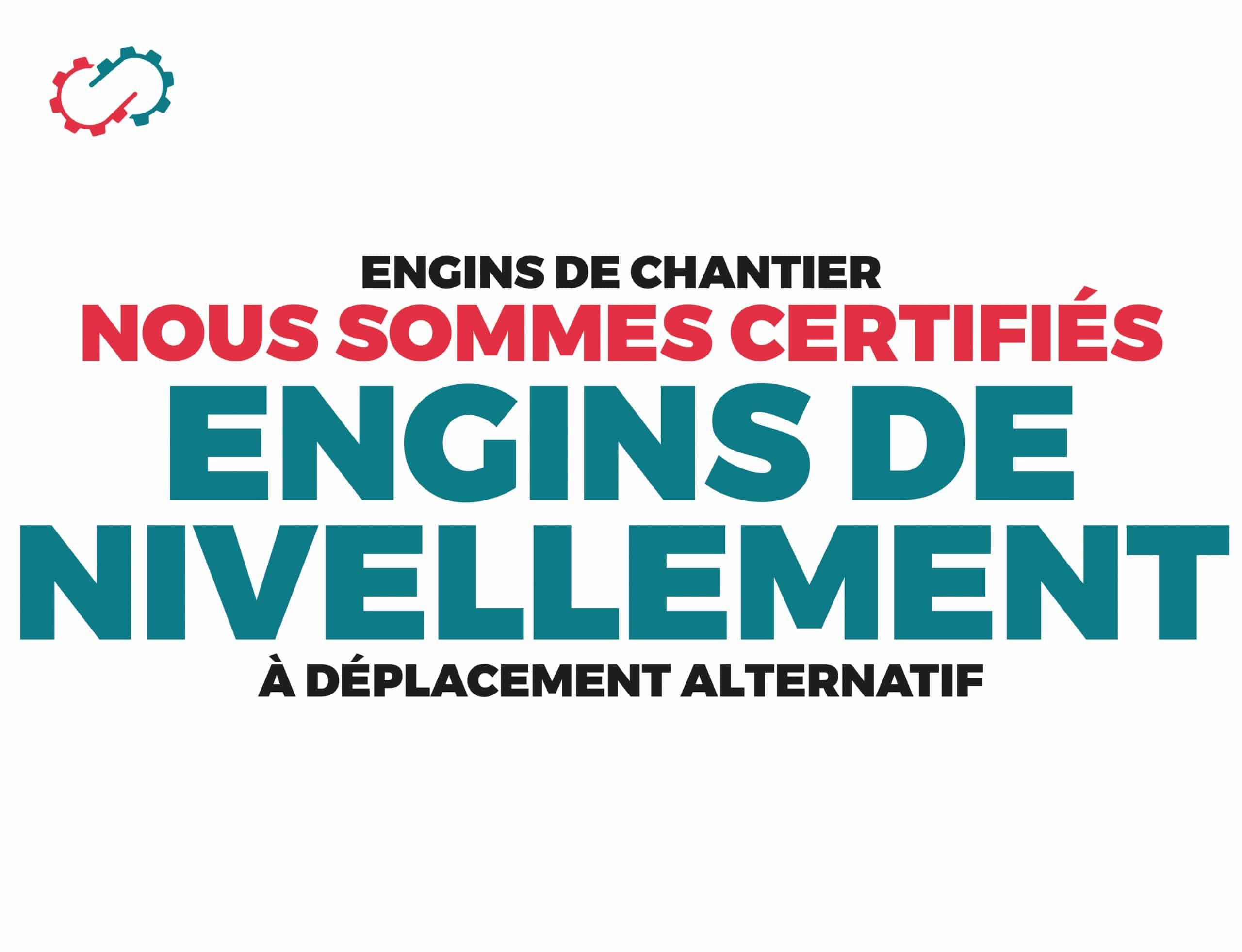 Engins de chantier certification engins de nivellement