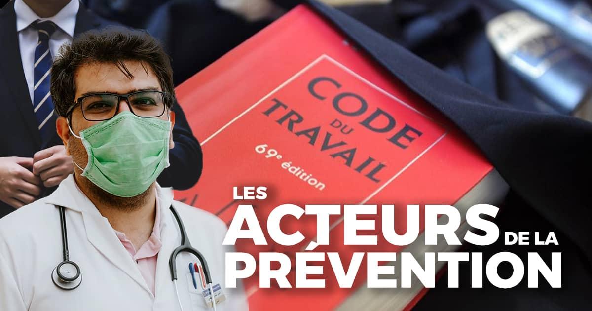 Les acteurs de la prévention du travail